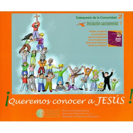 ¡Queremos conocer a Jesús!