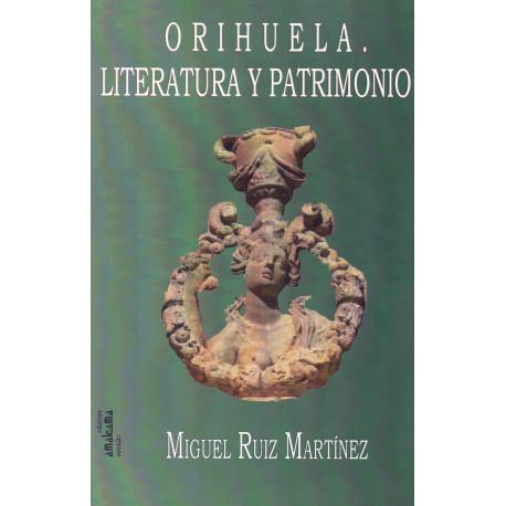 ORIHUELA, LITERATURA Y PATRIMONIO