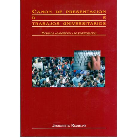 Canon de presentación de trabajos universitarios