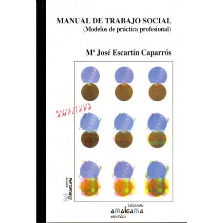 Manual de trabajo social. Modelos de práctica profesional